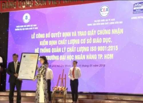Đại học Ngân hàng TP.HCM đón nhận giấy chứng nhận kiểm định chất lượng giáo dục