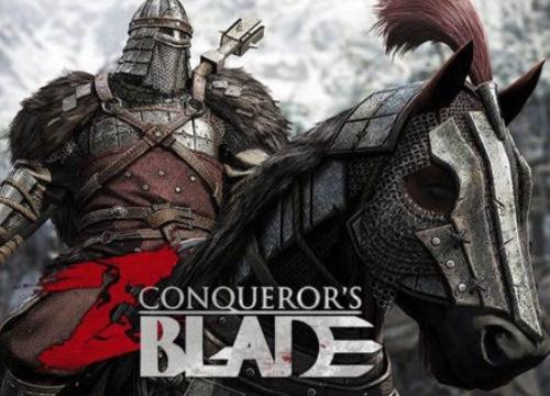 Cuối cùng thì game công thành chiến ấn tượng Conqueror's Blade cũng có ngày mở cửa chính xác