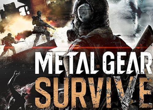 Metal Gear Survive công bố cấu hình dễ thở, chiến tốt với GTX 650 và Ram 4GB