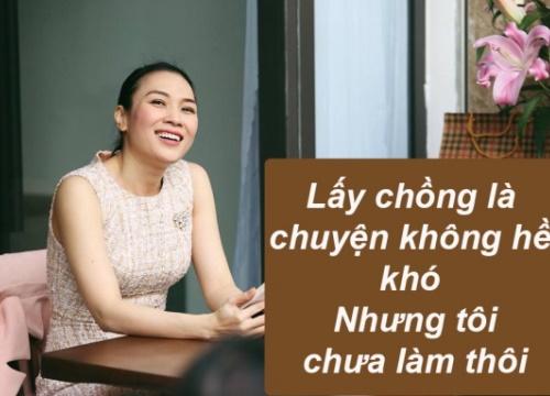 Những sao Việt bị gắn mác 'ế' nói gì khi mọi người hối thúc lấy chồng?